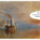 J.M.W. Turner: Painting The Fighting Temeraire